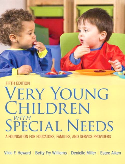 Very Young Children with Special Needs: A Foundation for Educators, Families, and Service Providers, CourseSmart eTextbook, 5th Edition
