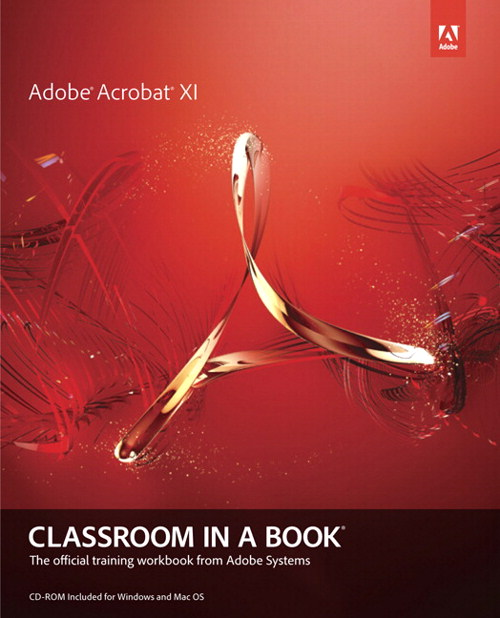Adobe Acrobat XI Classroom in a Book, CourseSmart eTextbook