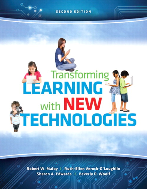 Transforming Learning with New Technologies, 2nd Edition