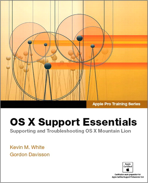 Apple Pro Training Series: OS X Support Essentials, CourseSmart eTextbook