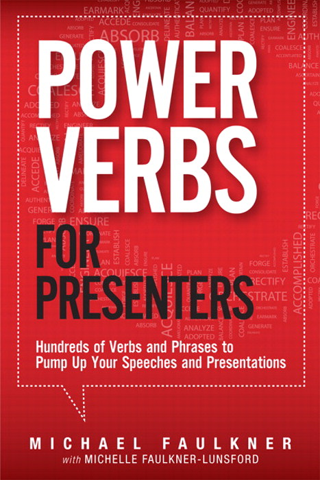 Power Verbs for Presenters: Hundreds of Verbs and Phrases to Pump Up Your Speeches and Presentations, CourseSmart eTextbook