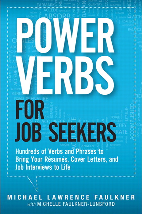 Power Verbs for Job Seekers: Hundreds of Verbs and Phrases to Bring Your Resumes, Cover Letters, and Job Interviews to Life, CourseSmart eTextbook