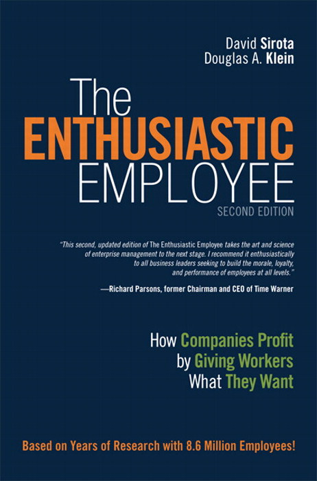 Enthusiastic Employee, The: How Companies Profit by Giving Workers What They Want, CourseSmart eTextbook, 2nd Edition