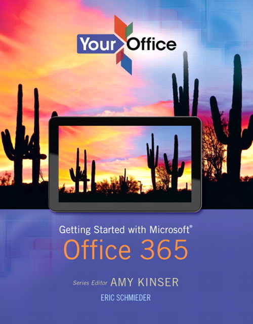 Your Office: Getting Started with Microsoft Office 365, CourseSmart eTextbook