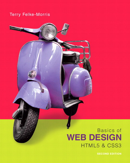 Basics of Web Design, The: HTML5 & CSS3, CourseSmart eTextbook