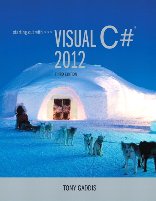 Starting Out with Visual C# 2012, CourseSmart eTextbook, 3rd Edition