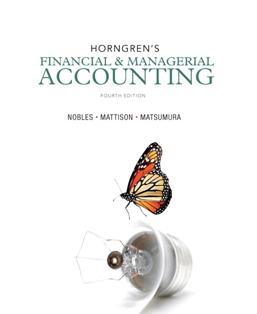 Horngren's Financial & Managerial Accounting, 4th Edition