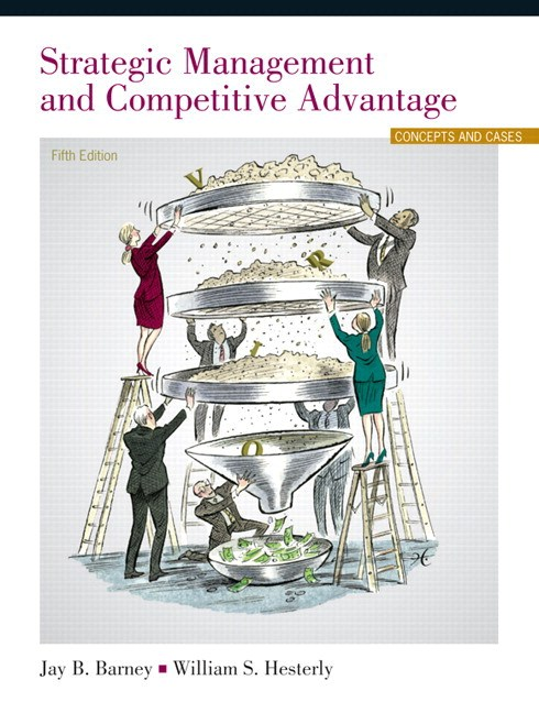 Strategic Management and Competitive Advantage Plus 2014 MyLab Management with Pearson eText -- Access Card Package, 5th Edition