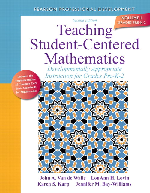 Teaching Student-Centered Mathematics: Developmentally Appropriate Instruction for Grades Pre-K-2 (Volume I), CourseSmart eTextbook, 2nd Edition