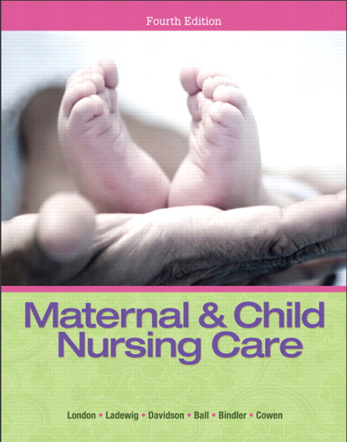 Maternal & Child Nursing Care, CourseSmart eTextbook, 4th Edition