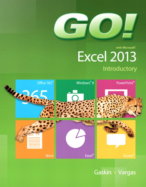 GO! with Microsoft Excel 2013 Introductory, CourseSmart eTextbook