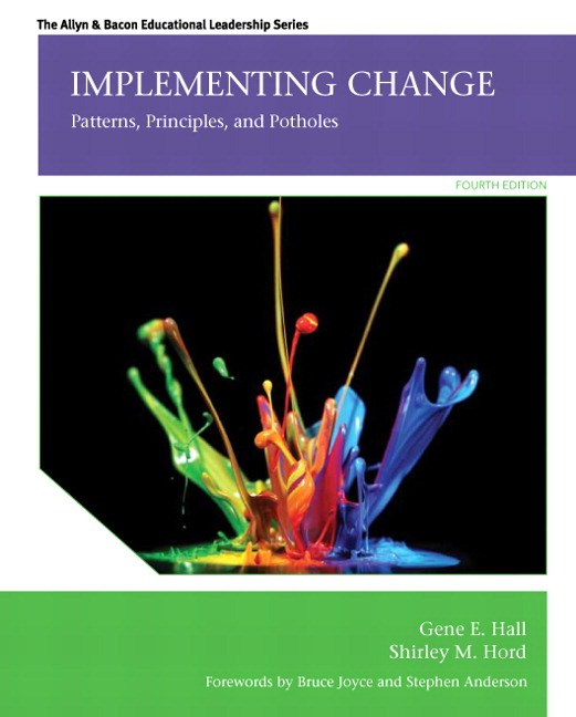 Implementing Change: Patterns, Principles, and Potholes, 4th Edition