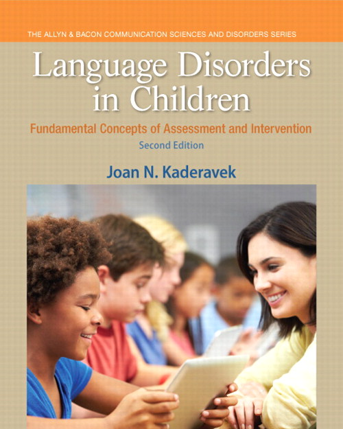 Language Disorders in Children: Fundamental Concepts of Assessment and Intervention, 2nd Edition
