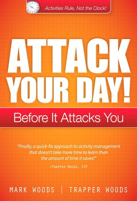 Attack Your Day!: Before It Attacks You, CourseSmart eTextbook