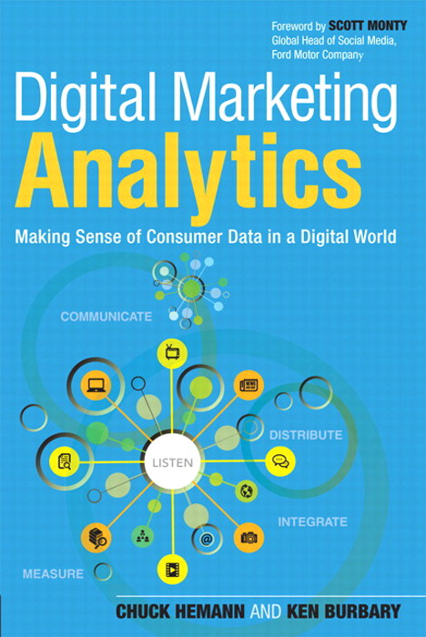 Digital Marketing Analytics: Making Sense of Consumer Data in a Digital World, CourseSmart eTextbook