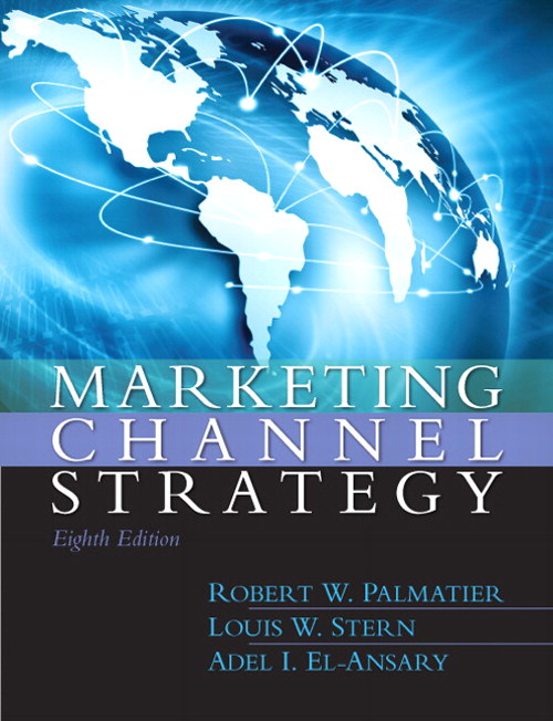 Marketing Channel Strategy, 8th Edition
