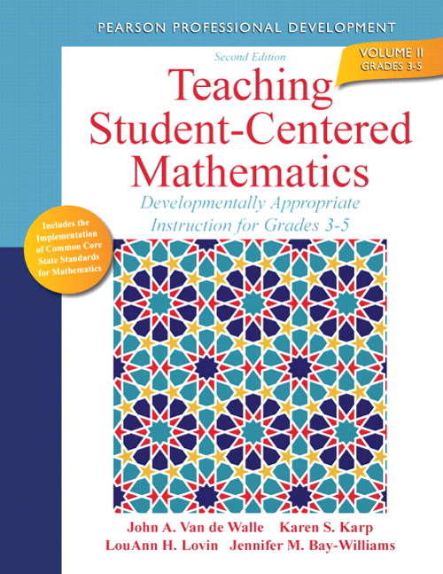 Teaching Student-Centered Mathematics: Developmentally Appropriate Instruction for Grades 3-5 (Volume II), CourseSmart eTextbook, 2nd Edition