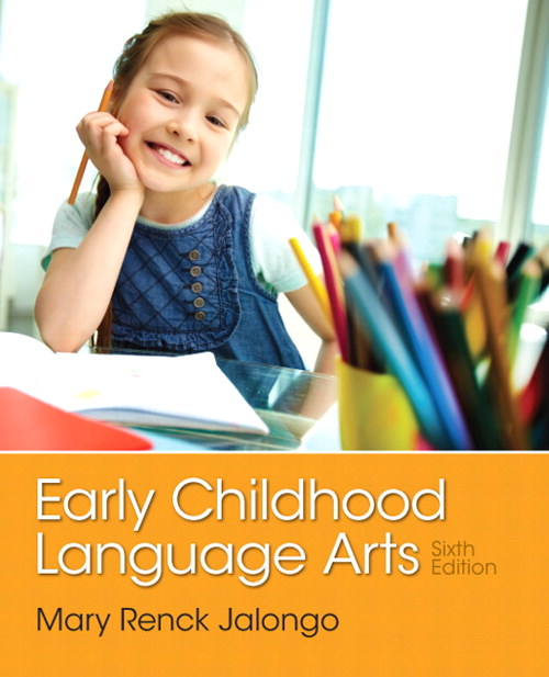 Early Childhood Language Arts, CourseSmart eTextbook, 6th Edition