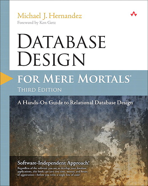 Database Design for Mere Mortals: A Hands-On Guide to Relational Database MyITCertificationlab--Instant Access, 3rd Edition