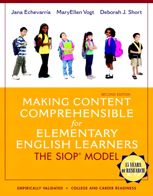 Making Content Comprehensible for Elementary English Learners: The SIOP Model, 2nd Edition