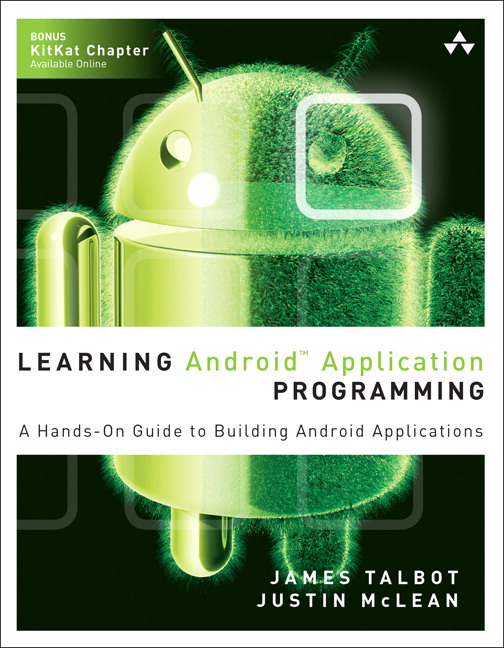 Learning Android Application Programming: A Hands-On Guide to Building Android Applications, CourseSmart eTextbook