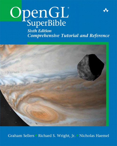 OpenGL SuperBible: Comprehensive Tutorial and Reference, CourseSmart eTextbook, 6th Edition