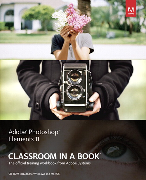 Adobe Photoshop Elements 11 Classroom in a Book, CourseSmart eTextbook