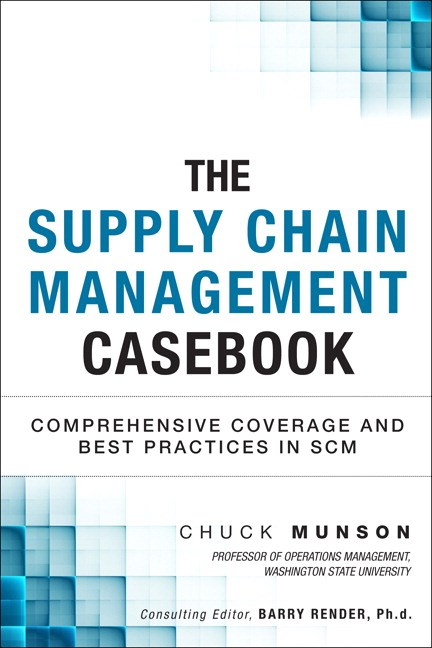 Supply Chain Management Casebook, The: Comprehensive Coverage and Best Practices in SCM, CourseSmart eTextbook