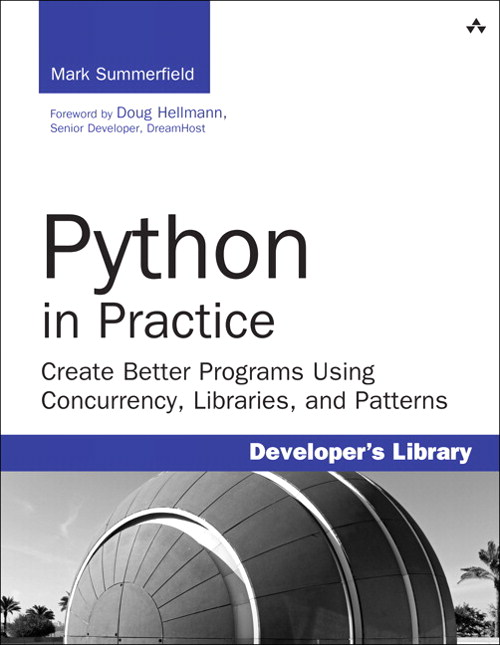 Python in Practice: Create Better Programs Using Concurrency, Libraries, and Patterns, CourseSmart eTextbook