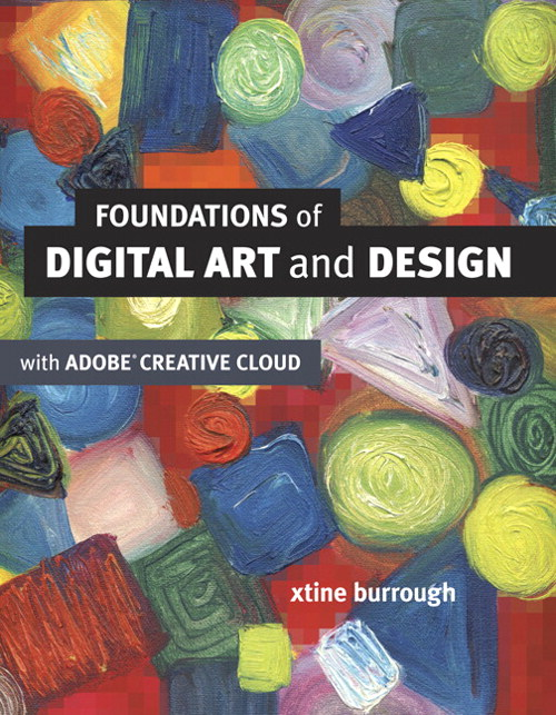 Foundations of Digital Art and Design with the Adobe Creative Cloud, CourseSmart eTextbook