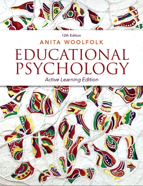 Educational Psychology: Active Learning Edition with Video-Enhanced Pearson eText -- Access Card Package, 12th Edition