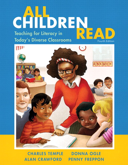 All Children Read: Teaching for Literacy in Today's Diverse Classrooms Plus Video-Enhanced Pearson eText -- Access Card Package, 4th Edition
