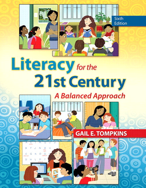 Literacy for the 21st Century: A Balanced Approach with Video-Enhanced Pearson eText -- Access Card Package, 6th Edition