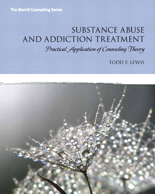 Substance Abuse and Addiction Treatment with Video-Enhanced Pearson eText -- Access Card Package