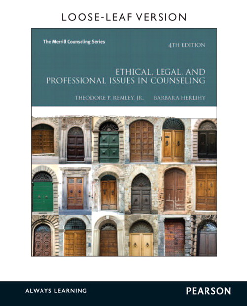Ethical, Legal, and Professional Issues in Counseling, Loose-Leaf Version, 4th Edition