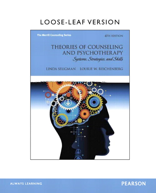Theories of Counseling and Psychotherapy: Systems, Strategies, and Skills, Loose-Leaf Version, 4th Edition