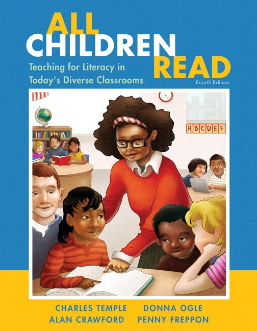 All Children Read: Teaching for Literacy in Today's Diverse Classrooms, Loose-Leaf Version, 4th Edition
