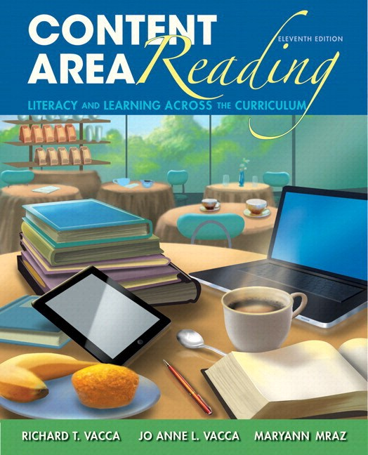 Content Area Reading: Literacy and Learning Across the Curriculum, Loose-Leaf Version, 11th Edition
