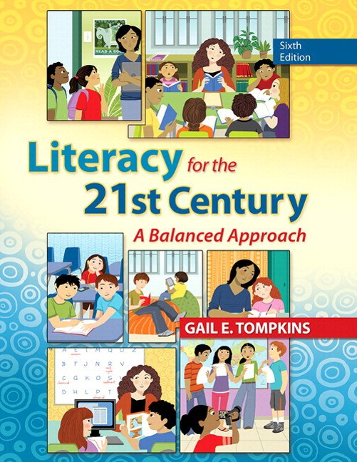 Literacy for the 21st Century: A Balanced Approach, Loose-Leaf Version, 6th Edition