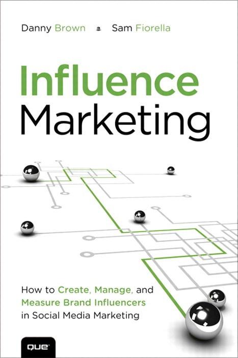 Influence Marketing: How to Create, Manage, and Measure Brand Influencers in Social Media Marketing, CourseSmart eTextbook