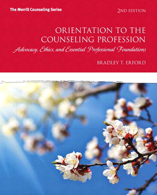 Orientation to the Counseling Profession with Video-Enhanced Pearson eText -- Access Card Package, 2nd Edition
