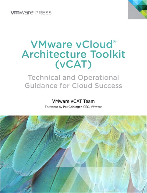 VMware vCloud Architecture Toolkit (vCAT): Technical and Operational Guidance for Cloud Success, CourseSmart eTextbook