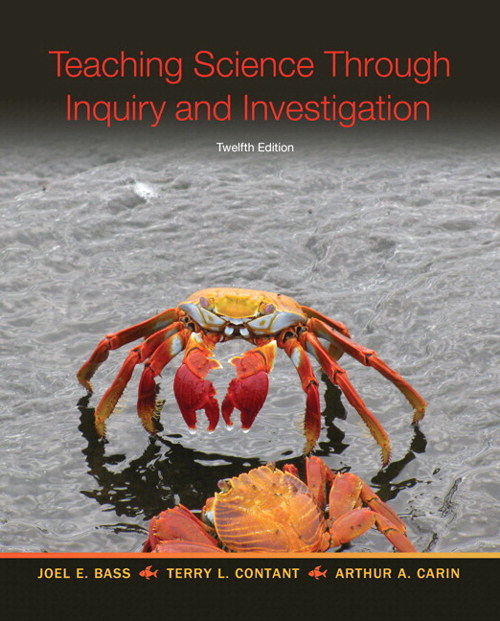 Teaching Science Through Inquiry and Investigation, Enhanced Pearson eText with Loose-Leaf Version -- Access Card Package, 12th Edition