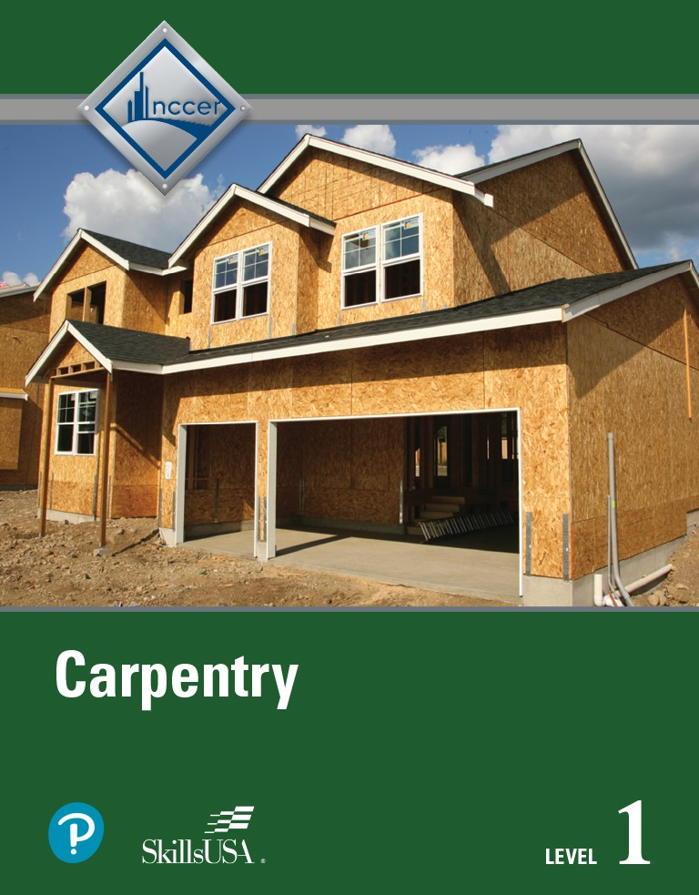 Carpentry Level 1 Trainee Guide Hardcover, 5th Edition