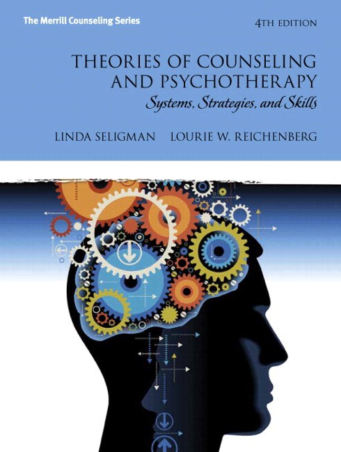 Theories of Counseling and Psychotherapy, Loose-Leaf Version Plus NEW MyLab Counseling with Pearson eText -- Access Card Package, 4th Edition