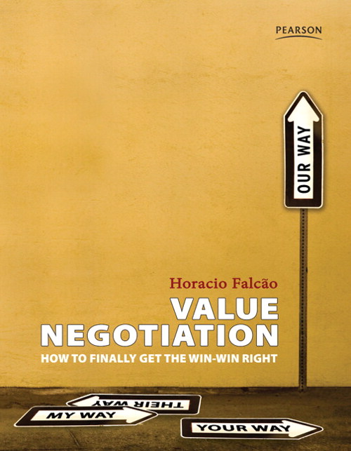 Value Negotiation: How to Finally Get the Win-Win Right, CourseSmart eTextbook