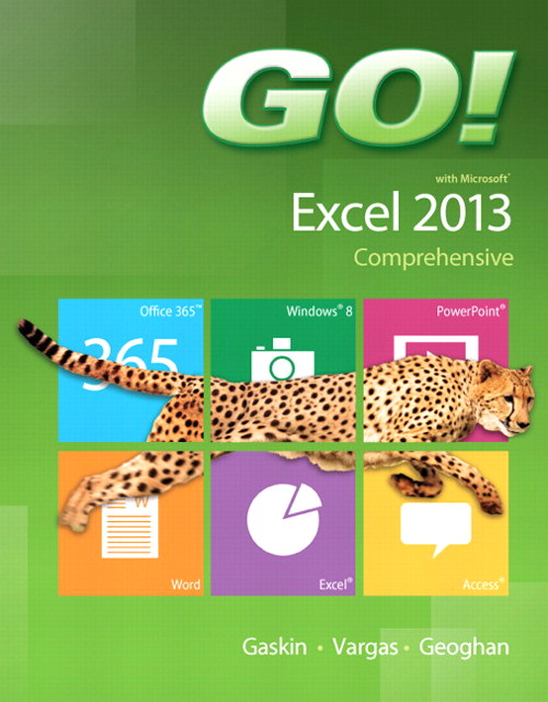 GO! with Microsoft Excel 2013 Comprehensive, CourseSmart eTextbook