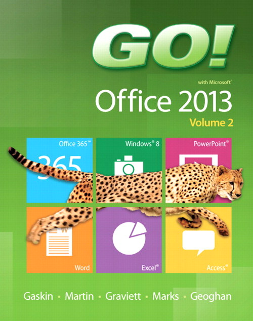 GO! with Microsoft Office 2013 Volume 2, CourseSmart eTextbook
