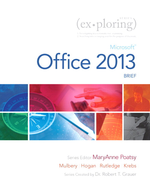 Exploring:: Microsoft Office 2013, Brief, CourseSmart eTextbook