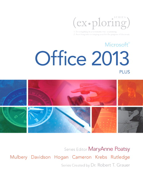 Exploring: Microsoft Office 2013, Plus, CourseSmart eTextbook